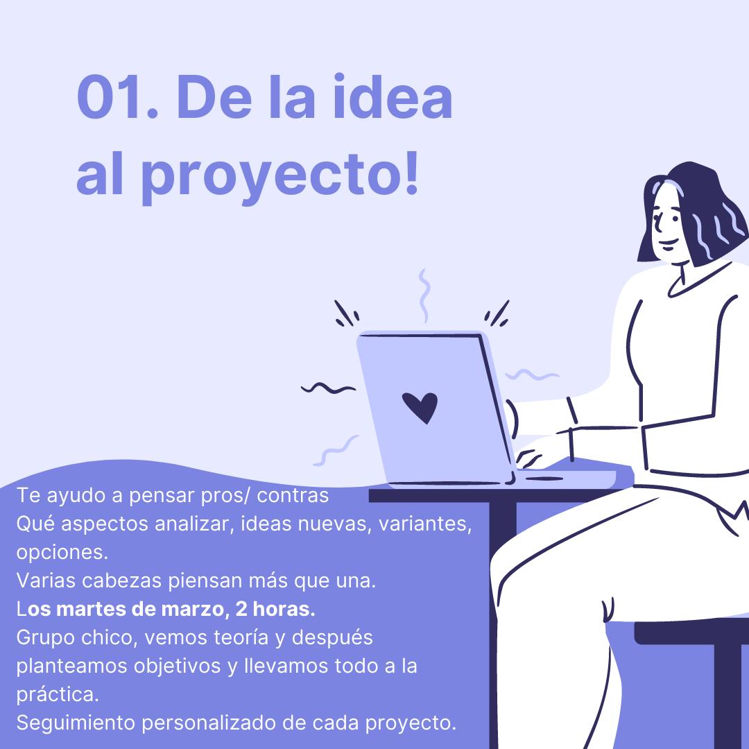 De la idea al proyecto!